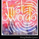First Words (Sketchbook Journal)