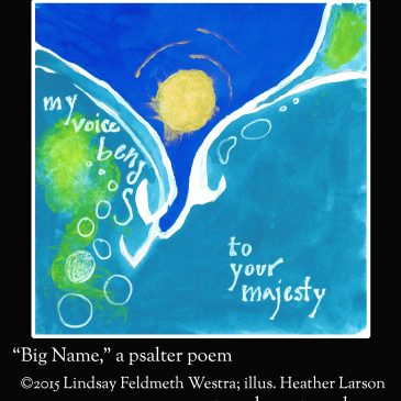 """Big Name"" (#8 in the Psalter Project)"