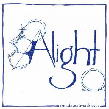 """""""Alight"""""""
