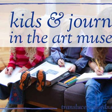 Kids and Journals in the Art Museum: 4 Tips