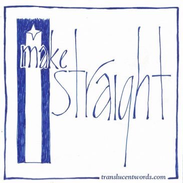 "One-Word Journal Prompt: ""Make Straight"""