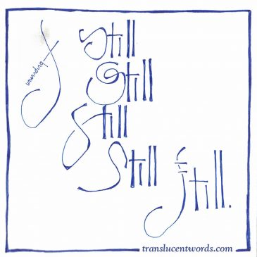 "One-Word Journal Prompt: ""Still"""
