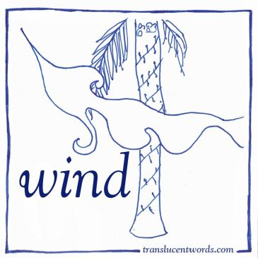 "One-Word Journal Prompt: ""Wind"""